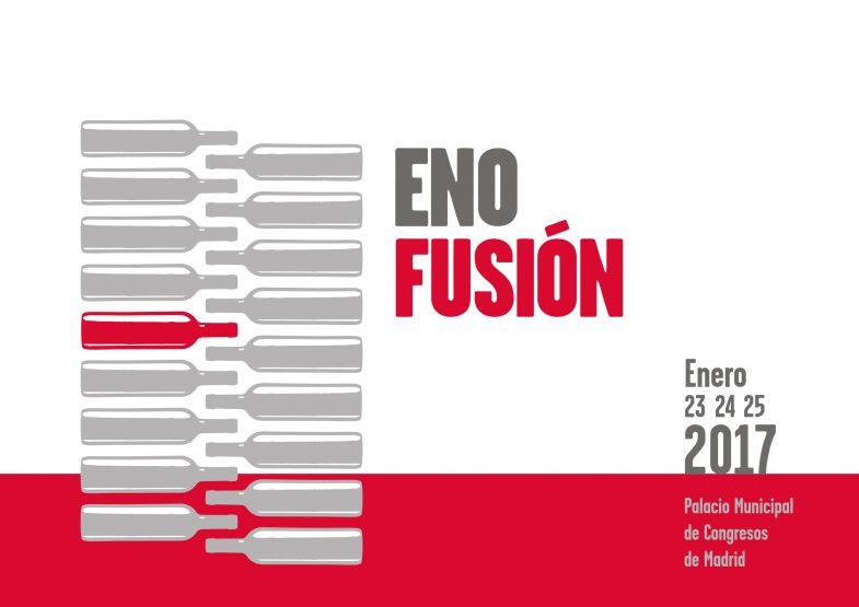 Séptima  edición de Enofusión, 23, 24 y 25 de enero 2017. Madrid