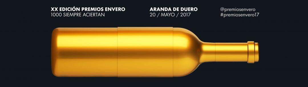 XX Premios Envero: Sábado 20 de mayo de 2017, Aranda del Duero (Burgos)