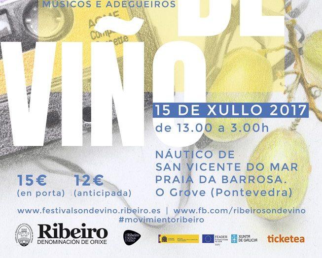 Ribeiro Son de Viño, 15 de julio