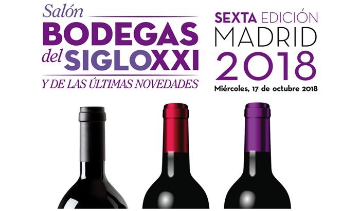 VI Salón de las Bodegas del Siglo XXI y de las ultimas novedades, 17 de octubre en Madrid