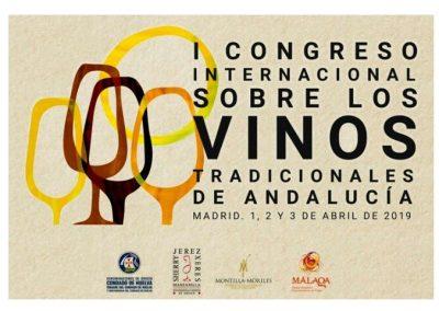 I CONGRESO INTERNACIONAL LOS VINOS TRADICIONALES DE ANDALUCÍA, del 1 al 3 de abril en Madrid.